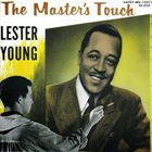 LESTER YOUNG The Master's Touch album cover