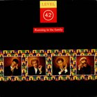 LEVEL 42 Running In The Family album cover