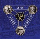 LEVIN MINNEMAN RUDESS Levin Minnemann Rudess album cover