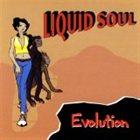 LIQUID SOUL Evolution album cover