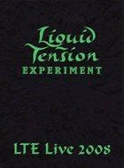 LIQUID TENSION EXPERIMENT LTE Live 2008 album cover