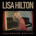 LISA HILTON Chalkboard Destiny album cover