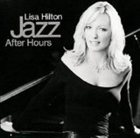 LISA HILTON Jazz After Hours album cover