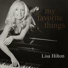 LISA HILTON My Favorite Things: Everyone's Jazz Favorites album cover