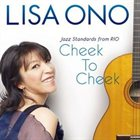 LISA ONO Cheek to Cheek: Jazz Standards from Rio album cover
