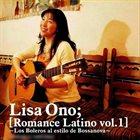 LISA ONO Romance latino, Volume 1: Los boleros al estilo de bossanova album cover