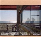 LISBON IMPROVISATION PLAYERS Spiritualized album cover