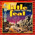LITTLE FEAT Chinese Work Songs album cover