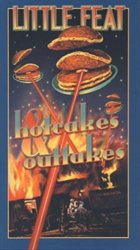 LITTLE FEAT Hotcakes & Outtakes album cover
