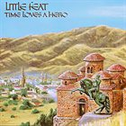 LITTLE FEAT Time Loves A Hero album cover