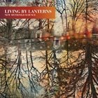 LIVING BY LANTERNS New Myth/Old Science album cover