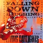 LIVING DAYLIGHTS Falling Down Laughing album cover