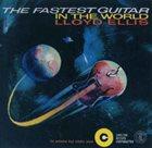 LLOYD ELLIS The Fastest Guitar In The World album cover