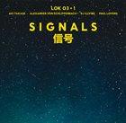 LOK 03 LOK 03 + 1 : Signals album cover
