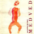 LOLITA Medved (The Bear) (as A.P.Chekov/Zijah A. Sokolovic/Lolita) album cover