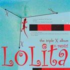 LOLITA the triple X album album cover