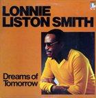 LONNIE LISTON SMITH Dreams of Tomorrow album cover