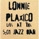 LONNIE PLAXICO Lonnie Plaxico Live at the 5:01 Jazz Bar album cover