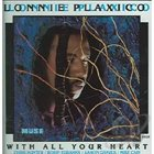 LONNIE PLAXICO With All Your Heart album cover