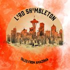 LORD SHAMBLETON Tales From Amazonia album cover