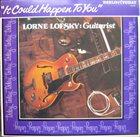 LORNE LOFSKY It Could Happen To You album cover