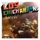 LOS CHICHARONNS Roots Of Life album cover
