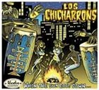 LOS CHICHARONNS When The Sun Goes Down album cover