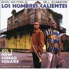 LOS HOMBRES CALIENTES Vol.3: New Congo Square album cover
