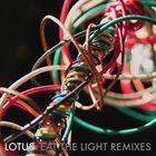 LOTUS (USA) Eat the Light Remixes album cover