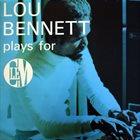 LOU BENNETT Lou Bennett Plays For Clem album cover