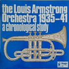 LOUIS ARMSTRONG A Chronological Study Of The Louis Armstrong Orchestra 1935-41 - Volume 6 album cover