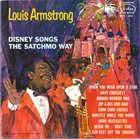 LOUIS ARMSTRONG Disney Songs the Satchmo Way album cover