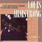 LOUIS ARMSTRONG Do You Know What It Means to Miss New Orleans? album cover
