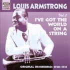 LOUIS ARMSTRONG I've Got the World on a String, Volume 2: 1930-1933 album cover