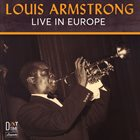 LOUIS ARMSTRONG Live in Europe album cover