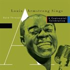 LOUIS ARMSTRONG Louis Armstrong Sings Back Through the Years album cover