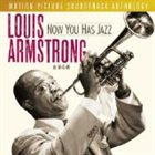 LOUIS ARMSTRONG Now You Has Jazz: Louis Armstrong at M-G-M album cover