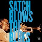 LOUIS ARMSTRONG Satch Blows the Blues album cover