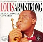 LOUIS ARMSTRONG The California Concerts album cover