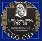 LOUIS ARMSTRONG The Chronological Classics: Louis Armstrong 1950-1951 album cover