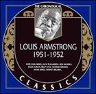 LOUIS ARMSTRONG The Chronological Classics: Louis Armstrong 1951-1952 album cover