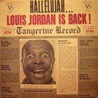 LOUIS JORDAN Hallelujah... Louis Jordan Is Back! album cover