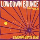 LOWDOWN BRASS BAND Lowdown Bounce album cover