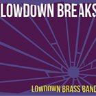 LOWDOWN BRASS BAND LowDown Breaks album cover