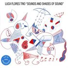 LUCA FLORES Sounds And Shades Of Sound album cover