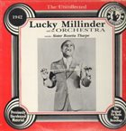 LUCKY MILLINDER Lucky Millinder And His Orchestra, Sister Rosetta Tharpe : The Uncollected 1942 album cover
