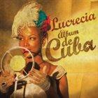 LUCRECIA Album de Cuba album cover