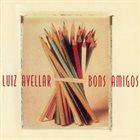 LUIZ AVELLAR Bons Amigos album cover
