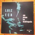 LUIZ EÇA Luiz Eça com Ed Lincoln : Um Piano Na Madrugada album cover