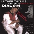 LUTHER THOMAS Dial 911 album cover